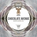 Chocolate Avenue - Whats Going On (Tapesh Remix)