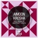Aimoon - Krosha (Original Mix)