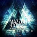 Mazzoli feat Flo Rida & Shawn Lewis - Light Up My Life (E-Partment Edit Mix)