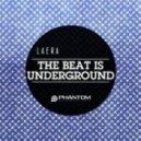 Laera - The Beat Is Underground (Julian Woods Remix)