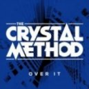 The Crystal Method feat. Dia Frampton - Over It (It's the Kue Remix)