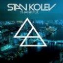 Stan Kolev - Thankful (Original Mix)