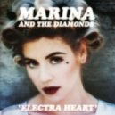 Marina & The Diamonds - Electra Heart (Teddy Killerz remix)