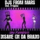 Djs From Mars Ft Fragma - Insane (Kenny Hayes Remix)