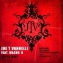 Joe T Vannelli - Gipsy Deep Feat. Macho G (Tool)