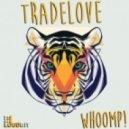 Tradelove - Whoomp! (Club Mix)