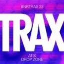 Atix - Drop Zone (Original Mix)