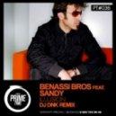 Benassi Bros feat. Sandy - Illusion (DJ Dnk Remix)