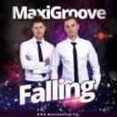 MaxiGroove - Falling (Original Mix)