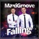 MaxiGroove  - Falling  (Club Mix)