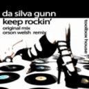 Da'Silva Gunn - Keep Rockin' (Original Mix)