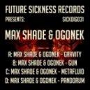 Max Shade & Ogonek - Gun (Original mix)