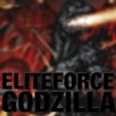 Elite Force - Godzilla (Original Mix)