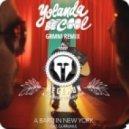 Yolanda Be Cool - A Baru In New York (GRMM Remix)