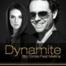 Tito Torres - Dynamite (Broadcast Mix)