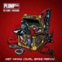 Plump DJs - Get Kinky (Dual Base Remix)
