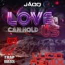 jACQ - Love Can Hold Us  (LUCiD Remix)