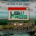 Low Pros - 100 Bottles (feat Travi$ Scott & A$AP Ferg - Remix)