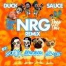 Duck Sauce - NRG (Peep This Bootymix)