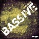 Felguk - Bassive (Original Mix)