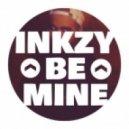 Inkzy - Be Mine (Original Mix)