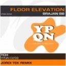 Brajan BB - Floor Elevation (Jordi Tek Remix)
