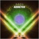 A.R.D.I. - Addicted (Original Mix)