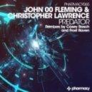 John '00' Fleming & Christopher Lawrence - Predator (Frost Raven Tech Remix)