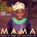 Life Rhythms, Lungiswa Plaaitjies - Mama (Main Mix)