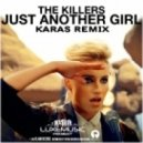 The Killers - Just Another Girl (Karas Remix)
