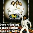 Bee Gee's - Staying Alive (Kue Remix) (Tooltime Re-Funkd)