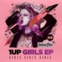 1Up - Gir1s (Original Mix)