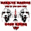 Marilyn Manson - This Is The New Sh1t (Code Rising VIP)