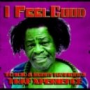 James Brown - I Feel Good (Tomcio & Ronny Hammond's Trap Xperience)