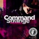 Command Strange - Bring Me Back (Original mix)