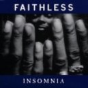 Faithless - Insomnia  (Dan Lypher & Mkdj Bootleg)