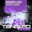 Memory Loss - Radiant Moon (Original Mix)
