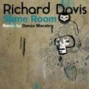 Richard Davis - Same Room (Original Mix)