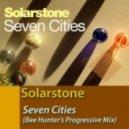 Solarstone  - Seven Cities (Bee Hunter's Progressive Mix)