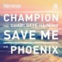 Champion - Phoenix (Original Mix)