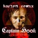Captain Hook - Human Design (Karzen 'Overdrive' Remix)