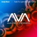 Andy Moor - Fade To Light (Ecomix)