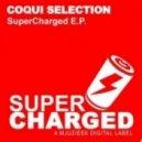 Coqui Selection - Get Down 2 Nite (Original Mix)