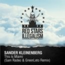 Sander Kleinenberg  -  This Is Miami  (Sam Radeo & GreenLeto Remix)