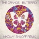 The Orange - Butterfly (Nikolay Shiloff Remix)