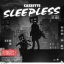 Cazzette - Sleepless feat. The High (Dear David Remix)