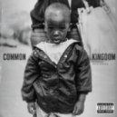 Common  - Kingdom (feat. Vince Staples)