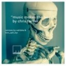 Chris Fortier - Music Makes The Body (Wehbba Remix)