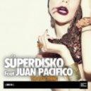 Süperdisko, Juan Pacifico - It Can Be Done (Original Mix)