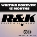 Raven & Kleekamp - 13 Months (Original Mix)